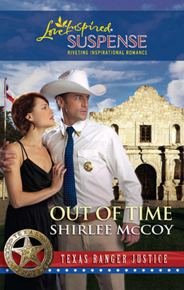 Out of Time (Mills & Boon Love Inspired) (Texas Ranger Justice, Book 6)