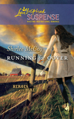 Running for Cover (Mills & Boon Love Inspired) (Heroes for Hire, Book 1)