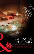 Daring in the Dark (Mills & Boon Blaze) (24 Hours, Book 6)