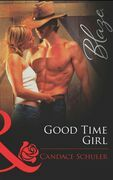 Good Time Girl (Mills & Boon Blaze)