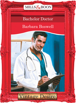 Bachelor Doctor (Mills & Boon Desire) (Man of the Month, Book 67)