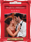 Bought by a Millionaire (Mills & Boon Desire)