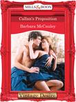 Callan's Proposition (Mills & Boon Desire) (Secrets!, Book 4)