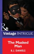The Masked Man (Mills & Boon Intrigue)