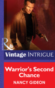 Warrior's Second Chance (Mills & Boon Intrigue)