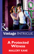 A Protected Witness (Mills & Boon Intrigue) (Ultimate Agents, Book 2)