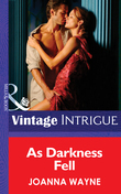 As Darkness Fell (Mills & Boon Intrigue) (Hidden Passions: Full Moon Madness, Book 1)