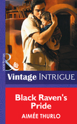 Black Raven's Pride (Mills & Boon Intrigue)