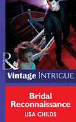 Bridal Reconnaissance (Mills & Boon Intrigue) (Dead Bolt, Book 1)