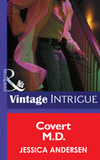 Covert M.D. (Mills & Boon Intrigue)