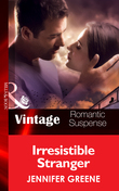 Irresistible Stranger (Mills & Boon Vintage Romantic Suspense) (New Man in Town, Book 3)