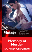 Memory Of Murder (Mills & Boon Vintage Romantic Suspense) (The Taken, Book 5)