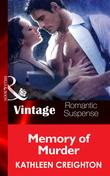 Memory Of Murder (Mills & Boon Vintage Romantic Suspense) (The Taken, Book 5)