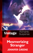 Mesmerizing Stranger (Mills & Boon Vintage Romantic Suspense) (New Man in Town, Book 2)