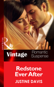 Redstone Ever After (Mills & Boon Vintage Romantic Suspense) (Redstone, Incorporated, Book 11)