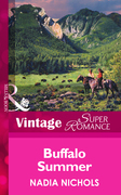 Buffalo Summer (Mills & Boon Vintage Superromance)