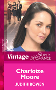 Charlotte Moore (Mills & Boon Vintage Superromance) (Girlfriends, Book 2)