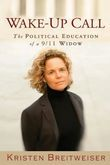 Wake-Up Call: The Political Education of a 9/11 Widow