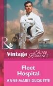 Fleet Hospital (Mills & Boon Vintage Superromance) (In Uniform, Book 8)