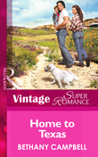 Home To Texas (Mills & Boon Vintage Superromance) (Crystal Creek, Book 19)