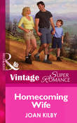 Homecoming Wife (Mills & Boon Vintage Superromance) (The Wilde Men, Book 1)