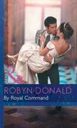 By Royal Command (Mills & Boon Modern) (Royal Weddings, Book 5)
