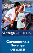 Constantine's Revenge (Mills & Boon Modern) (The Greek Tycoons, Book 1)