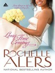 Long Time Coming (Mills & Boon Kimani Arabesque) (Whitfield Brides, Book 1)