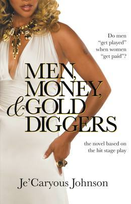 Men, Money, & Gold Diggers