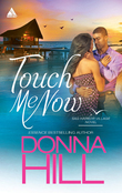 Touch Me Now (Mills & Boon Kimani Arabesque) (Sag Harbor Village, Book 3)