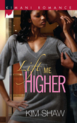 Lift Me Higher (Mills & Boon Kimani)