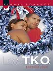 Love T.K.O. (Mills & Boon Kimani)