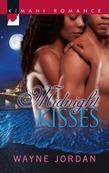 Midnight Kisses (Mills & Boon Kimani) (The Buchanans, Book 1)