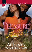 Pleasure After Hours (Mills & Boon Kimani) (New Year, New Love, Book 4)
