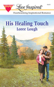 His Healing Touch (Mills & Boon Love Inspired)