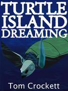 Turtle Island Dreaming