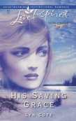 His Saving Grace (Mills & Boon Love Inspired) (Sisters of the Heart, Book 1)