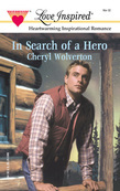 In Search Of A Hero (Mills & Boon Love Inspired)