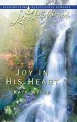 Joy in His Heart (Mills & Boon Love Inspired)
