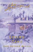 Loving Care (Mills & Boon Love Inspired)
