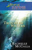 Troubled Waters (Mills & Boon Love Inspired)