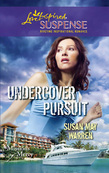 Undercover Pursuit (Mills & Boon Love Inspired) (Missions of Mercy, Book 3)
