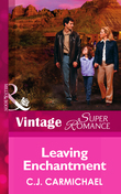 Leaving Enchantment (Mills & Boon Vintage Superromance) (The Birth Place, Book 4)