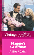 Maggie's Guardian (Mills & Boon Vintage Superromance) (Count on a Cop, Book 16)