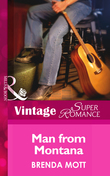 Man From Montana (Mills & Boon Vintage Superromance) (Single Father, Book 17)