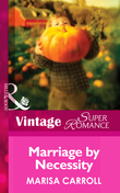 Marriage By Necessity (Mills & Boon Vintage Superromance)