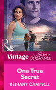 One True Secret (Mills & Boon Vintage Superromance)
