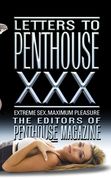 Letters to Penthouse xxx: Extreme Sex, Maximum Pleasure