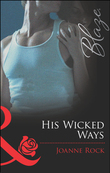 His Wicked Ways (Mills & Boon Blaze) (West Side Confidential, Book 2)