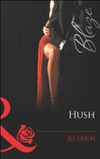 Hush (Mills & Boon Blaze) (Do Not Disturb, Book 12)